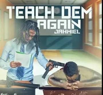 Jahmiel – Teach Dem Again