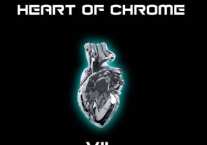 ALBUM: Vil - Heart Of Chrome Zip Download