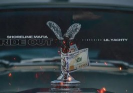 Shoreline Mafia – Ride Out Ft. Lil Yachty