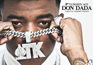 ALBUM: Yungeen Ace Don Dada Zip Download