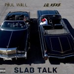 ALBUM: Paul Wall & Lil Keke Slab Talk Zip Download