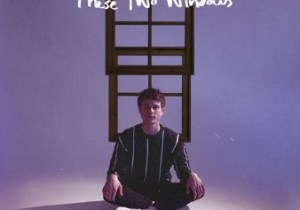 ALBUM: Alec Benjamin - These Two Windows Zip Download