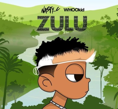 ALBUM: Nasty C ft. DJ Whoo Kid  Zulu Zip Download