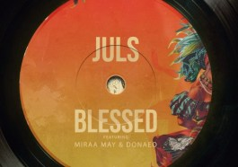 Juls Blessed Mp3 Download