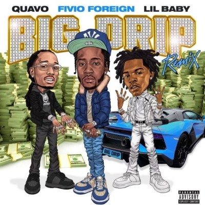 Fivio Foreign Big Drip (Remix) Mp3 Download