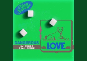 Tiwa Savage Dangerous Love (DJ Tunez & D3AN Remix) Mp3 Download