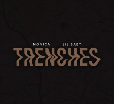 Monica Trenches Mp3 Download