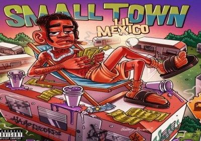 Lil Mexico Small Town Mp3 Download
