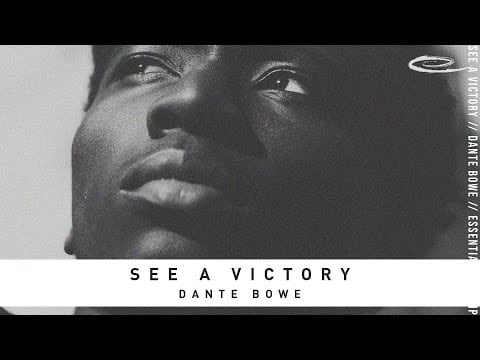 Dante Bowe See A Victory Mp3 Download