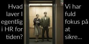 HR elevatortale = HR Value Proposition @ Gitte Mandrup