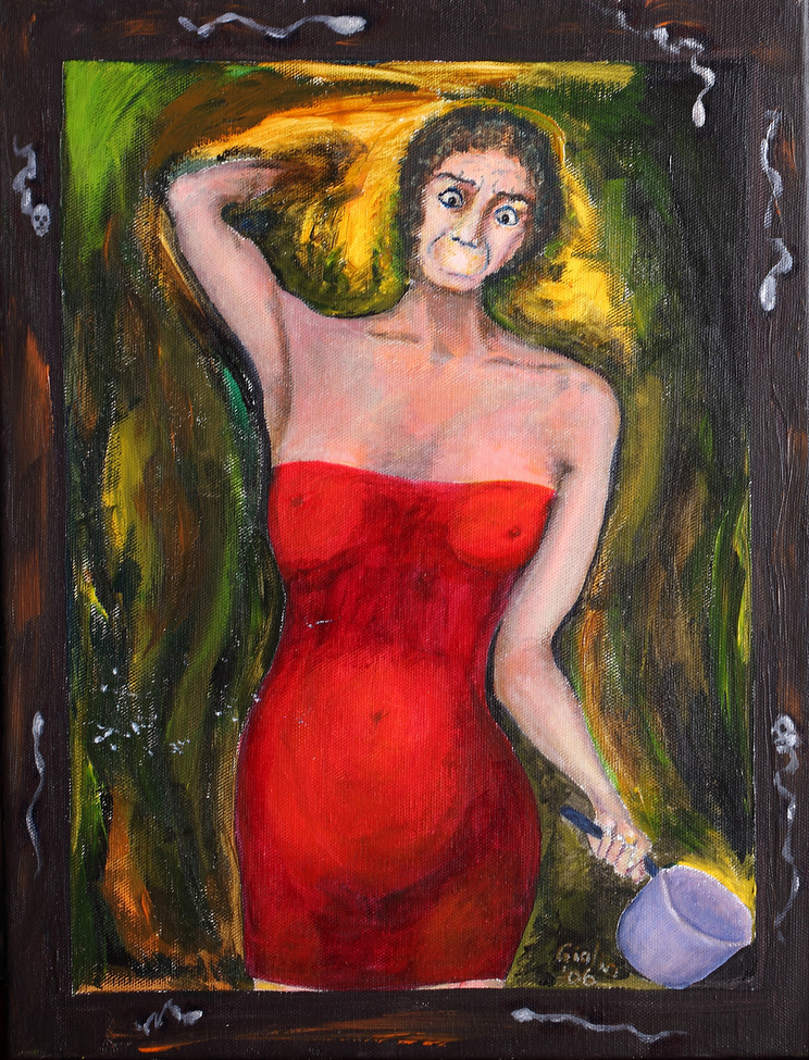 Woman in a red dress holding a saucepan. She is both terrified and angry. Her right arm is raised to strike but she has no hand. She has no mouth. Sperm swim around the edges, two of which are death-heads.