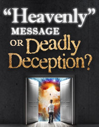 HeavenlyMessageOrDeadlyDeception