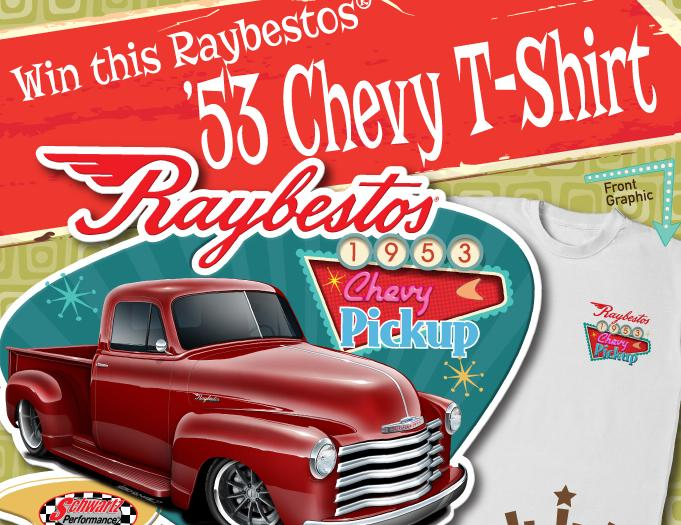Raybestos Brakes Chevy T-Shirt Sweepstakes – Win A RAYBESTOS branded T-shirt