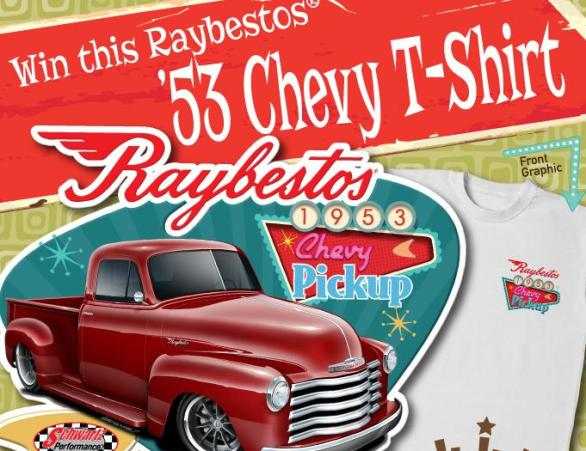 Raybestos Brakes Chevy T-Shirt Sweepstakes