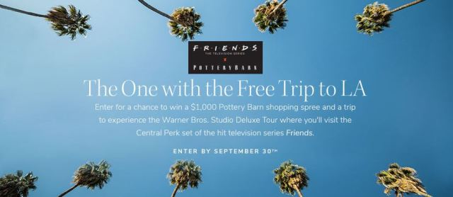 one time entry sweepstakes 2019 pottery barn friends sweepstakes enter to win a trip for 769