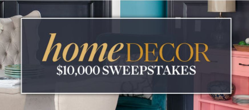 Bhg Home Decor 10000 Dollar Sweepstakes Enter To Win 10 000