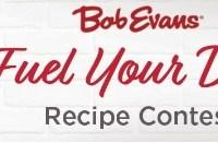 Bob Evans Fuel Your Day Recipe Contest