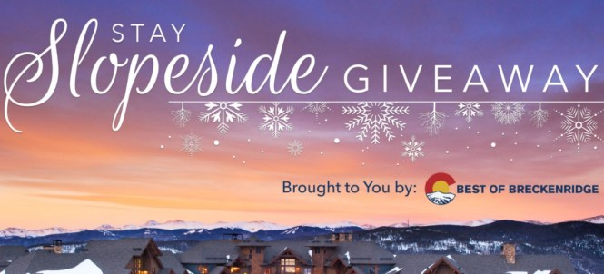 Breckenridge Grand Vacations Best Of Breckenridge Stay Slopeside Giveaway