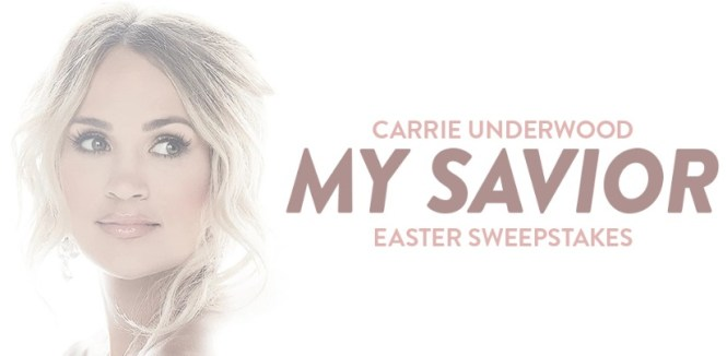 Grand Ole Opry Carrie Underwood My Savior Easter Sweepstakes