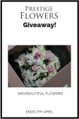 Win a Bouquet of Flowers by Prestige flowers E:07/04