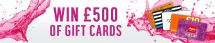 Win a £500 Gift Card Bundle E:03/10