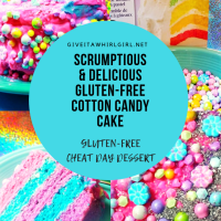The Most Scrumptious Gluten-Free Cotton Candy Cake & How I Created It