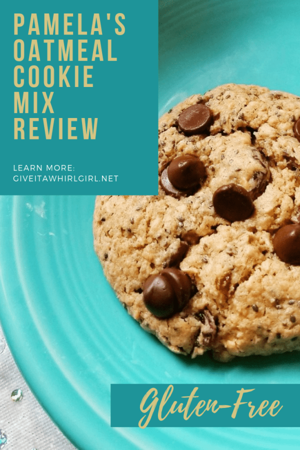 Pamela's Oatmeal Cookie Mix REVIEW – Gluten-Free Baking Mix – From Ordinary To Extraordinary - By Give It A Whirl Girl