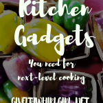 Kitchen Gadgets You Need For Next Level Cooking – Top 10
