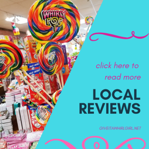 LOCAL REVIEWS by GIVE IT A WHIRL GIRL