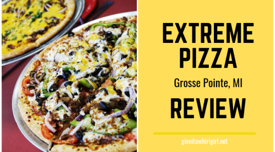 EXTREME PIZZA REVIEW by Give It A Whirl Girl