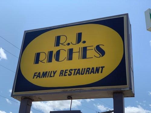 R.J. Riches Family Restaurant.