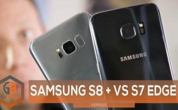 Samsung Galaxy S8+ vs S7 Edge