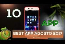 Le migliori 10 App Android di Agosto 2017