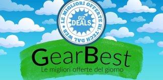 Offerte GearBest - GizDeals - Offerte Smartphone