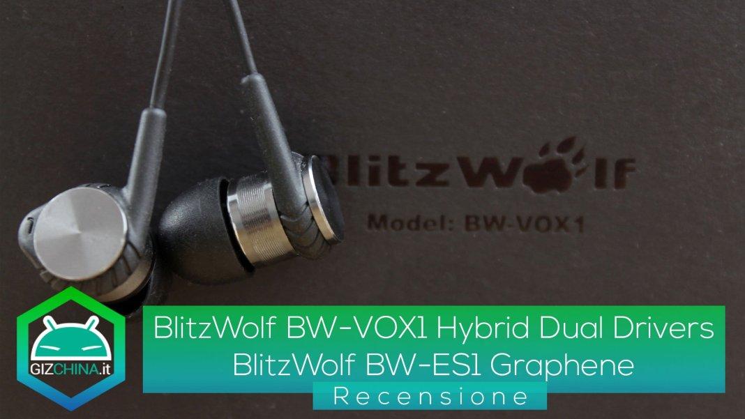 Recensione-BlitzWolf-BW-VOX1-Hybrid-Dual-Drivers-&-BlitzWolf-BW-ES1-Graphene
