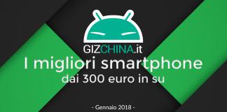 I migliori smartphone dai 300 euro in su