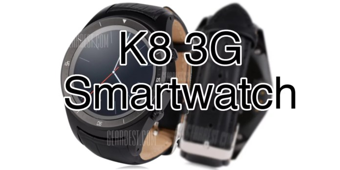 Smartwatch K8 3G : GPS, puissance sous Android