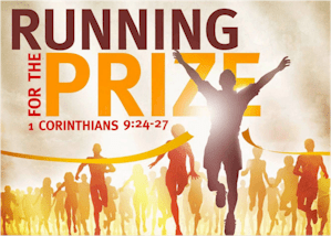 Christians must run the race of life to obtain the prize of eternal life.