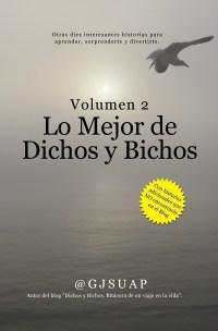 """Portada de """"Lo mejor de Dichos y Bichos Vol. 2"""""""