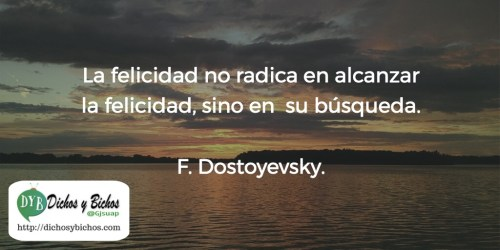 Felicidad - Dostoyevsky