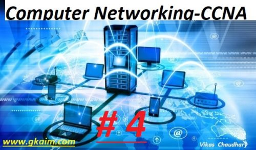Computer Networking #4 -Questions and Answers