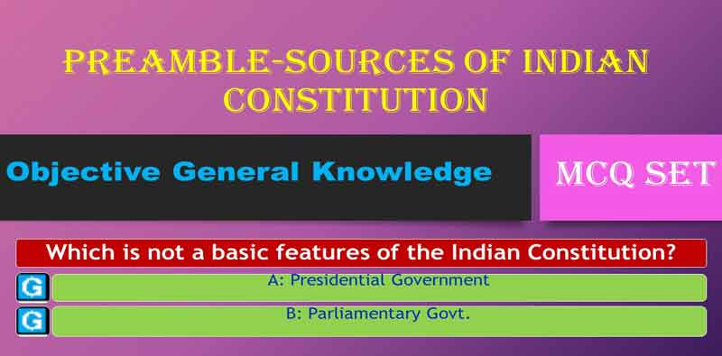 Preamble-Sources-of-Constitution MCQ set