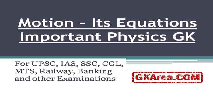 Motion – Its Equations gk