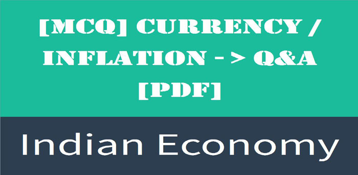 Objective Question Answers On Currency Inflation