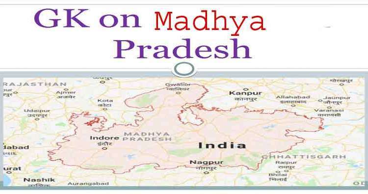 Facts About Madhya Pradesh