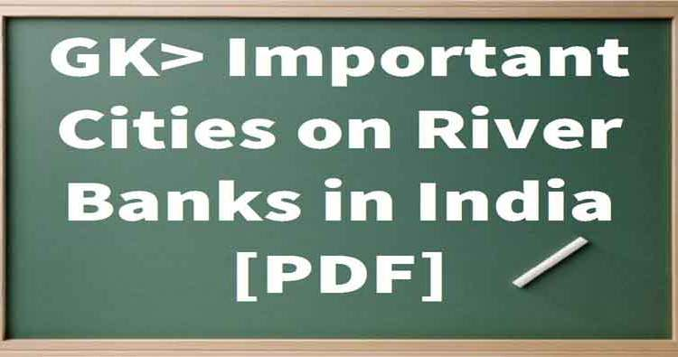 List of Riverside Cities in India pdf