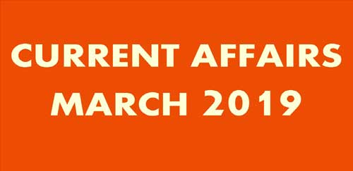 [Current Affairs MARCH 2019] PDF Download