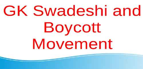Swadeshi and Boycott Movement