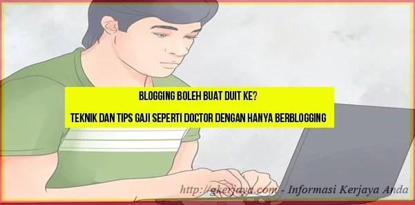 Blogging Boleh Buat Duit Ke