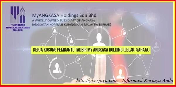 Kerja Kosong Pembantu Tadbir My Angkasa Holding